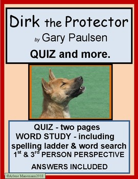 DIRK the PROTECTOR by Gary Paulsen - QUIZ and more
