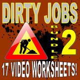 DIRTY JOBS : BUNDLE SET 2 (15 Career Video Worksheets)