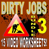 DIRTY JOBS : BUNDLE SET 3 (15 Career Video Worksheets)