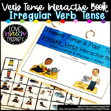 Present and Past Tense IRREGULAR Verb Interactive Book