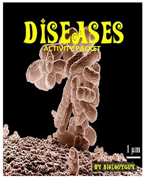 DISEASE, ACTIVITY PACKET AND WORKSHEETS