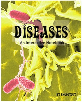 DISEASES, INTERACTIVE NOTEBOOK