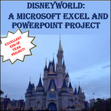 DISNEYWORLD:  A Microsoft Excel Project and PowerPoint Project