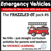 DISTANCE EMERGENCY VEHICLES Themed Curriculum for Parents