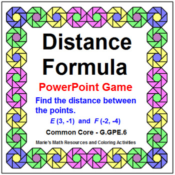 DISTANCE FORMULA:  DISTANCE AND MIDPOINT FORMULAS - POWERPOINT GAME - WIPE OUT!