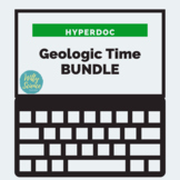 DISTANCE LEARNING Ancient Earth Geologic Time HyperDoc Bundle