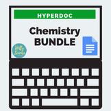 DISTANCE LEARNING Chemistry HyperDoc Bundle