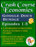 DISTANCE LEARNING Crash Course Econ Google Docs Worksheets