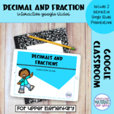 DISTANCE LEARNING Decimal and Fraction Google™ Slides