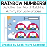 DISTANCE LEARNING - Digital Rainbow Number Word Matching A
