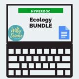 DISTANCE LEARNING  Ecology Hyperdoc Bundle