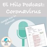 DISTANCE LEARNING El Hilo Podcast: Coronavirus