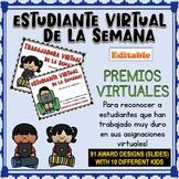 DISTANCE LEARNING / Estudiante Virtual de la Semana SPANISH AWARDS (Editable)