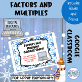 DISTANCE LEARNING Factors and Multiples Google™ Slides and