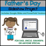 DISTANCE LEARNING - Father's Day Slideshow Project