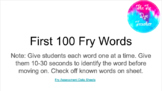 DISTANCE LEARNING - First 100 Fry Word Assessment