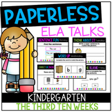 DISTANCE LEARNING Kindergarten PAPERLESS ELA Talks- The Th