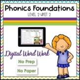DISTANCE LEARNING - LEVEL 2 UNIT 2 - GLUED SOUNDS & BONUS LETTERS