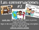DISTANCE LEARNING - Las conversaciones (part 2)
