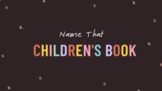 DISTANCE LEARNING: Name That Children's Book Game for Zoom