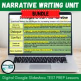 DISTANCE LEARNING Narrative Writing Digital Test Prep Unit