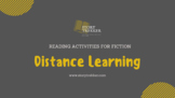DISTANCE LEARNING: Reading Activities for Fiction Middle Grades