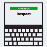 DISTANCE LEARNING Respect Character Trait HyperDoc