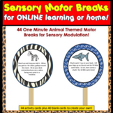 DISTANCE LEARNING Sensory Motor Breaks for Online Learning