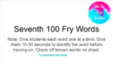 DISTANCE LEARNING - Seventh 100 Fry Word Assessment
