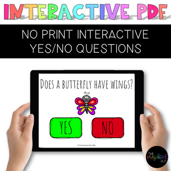 DISTANCE LEARNING: Speech Therapy NO PRINT Interactive PDF YES/NO Questions