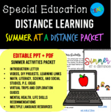 DISTANCE LEARNING: Summer at a Distance PACKET - EDITABLE - SPECIAL ED