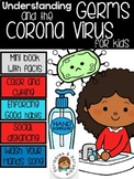 DISTANCE LEARNING Understanding Germs and the Corona Virus