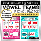 DISTANCE LEARNING - Vowel Teams Phonics Practice - Interac