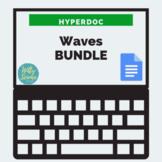 DISTANCE LEARNING Waves HyperDoc Bundle