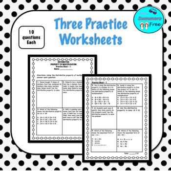 DISTRIBUTIVE PROPERTY PRACTICE SHEETS (3 SETS OF 10 QUESTIONS WS)