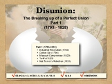 DISUNION - Causes of the Civil War, Part 1
