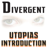 DIVERGENT Introduction to Utopias PowerPoint