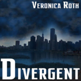 DIVERGENT Unit Plan - Novel Study Bundle (by Veronica Roth