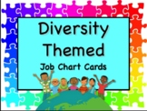 DIVERSITY Theme Job Chart Cards/Signs - Great for Classroom Management!