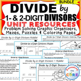 DIVIDE BY 1-DIGIT & 2-DIGIT DIVISORS  BUNDLE - Graphic Organizers & Puzzles