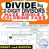 DIVIDE BY 2-DIGIT DIVISORS Maze, Riddle, Color by Number (