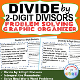 DIVIDE BY 2-DIGIT DIVISORS Word Problems with Graphic Organizers