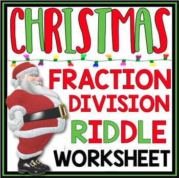 CHRISTMAS DIVIDE FRACTIONS WORKSHEET
