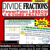 DIVIDE FRACTIONS PowerPoint Lesson AND Guided Practice | D