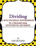 HOW TO DIVIDE A POLYNOMIAL BY A BINOMIAL USING THE SYNTHETIC DIVISION PROCESS