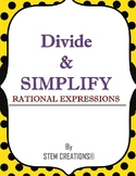 HOW TO DIVIDE AND SIMPLIFY TWO RATIONAL EXPRESSIONS
