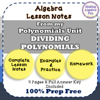 DIVIDING POLYNOMIALS Lesson Notes & Homework