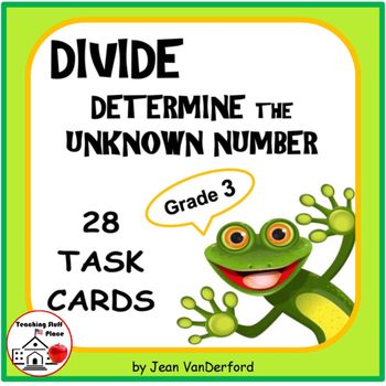 DIVISION | Unknown Numbers | Task Cards | REVIEW | Math CORE | Gr 3