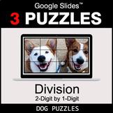 DIVISION 2-Digit by 1-Digit - Google Slides - Dog Puzzles