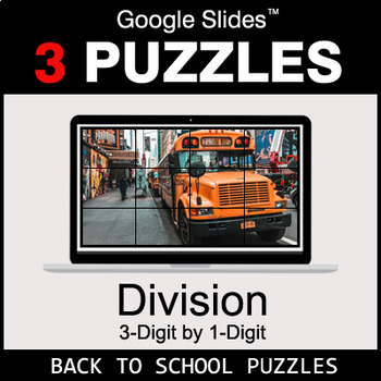 DIVISION 3-Digit by 1-Digit - Google Slides - Back To School Puzzles